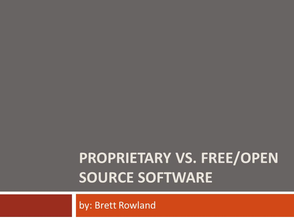 Proprietary Vs Free Open Source Software Ppt Video