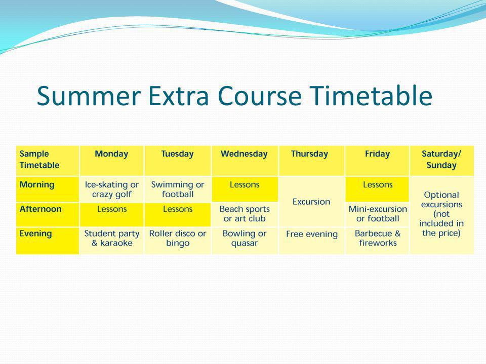 Summer Extra Course Timetable