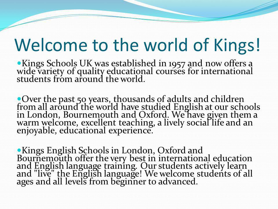 Welcome to the world of Kings!
