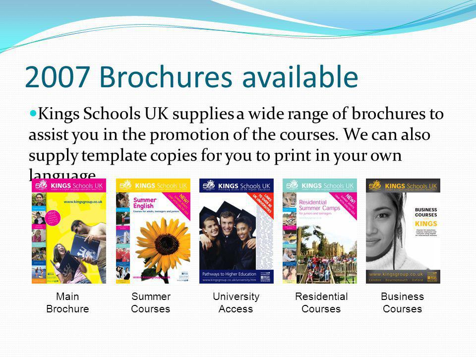 2007 Brochures available