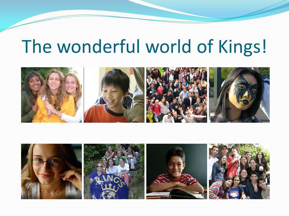 The wonderful world of Kings!