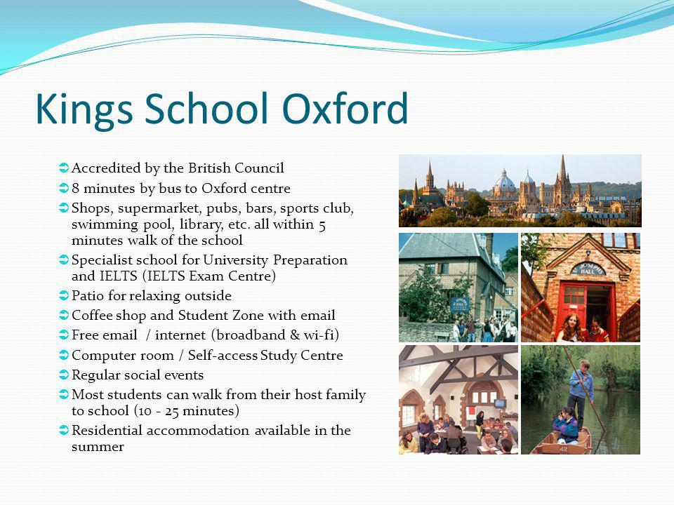 Kings School Oxford Accredited by the British Council