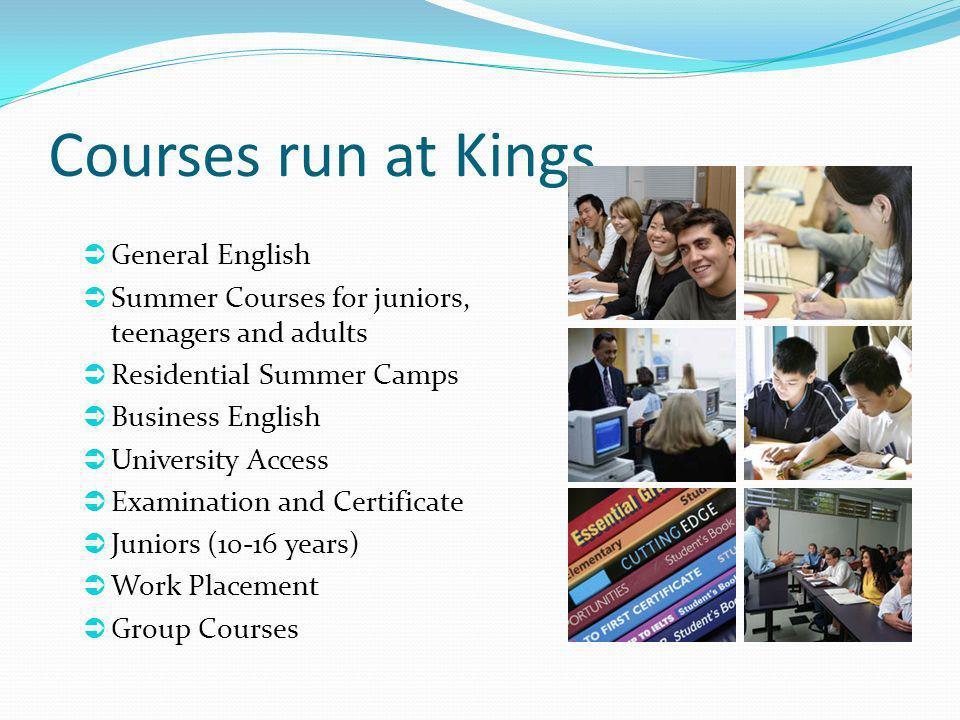Courses run at Kings General English