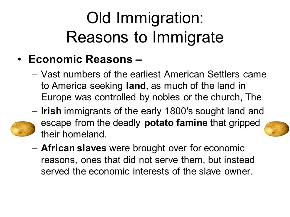 the reasons of american immigrants Our immigration laws exist for good reasons: to protect our safety, our national sovereignty, our standard of living, our health, and our culture those who break them may want a better life for themselves, but then again, so do all who enrich themselves by disregarding the law.