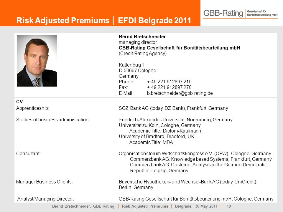 Risk Adjusted Premiums │ EFDI Belgrade 2011