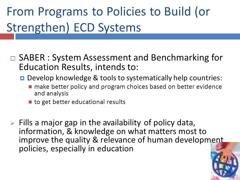 From Programs to Policies to Build (or Strengthen) ECD Systems