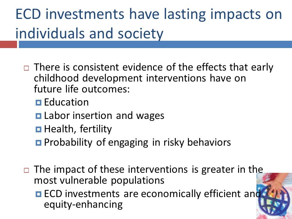 ECD investments have lasting impacts on individuals and society