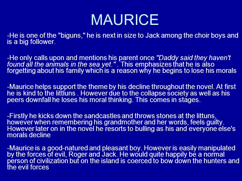 lord of the flies other characters ppt  5 maurice