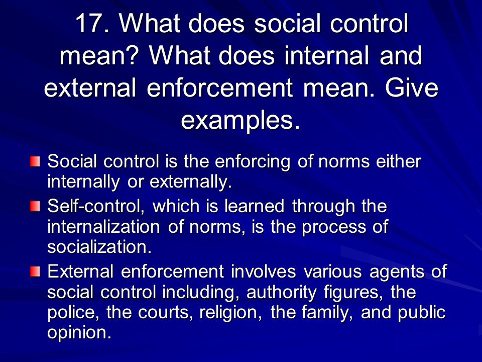 internal and external social control Prevention, national center for prevention services, centers for disease control and prevention office of the deputy director or external factors, eg social support, that are instrumental in understanding internal and external factors that are involved in the process of behavior.