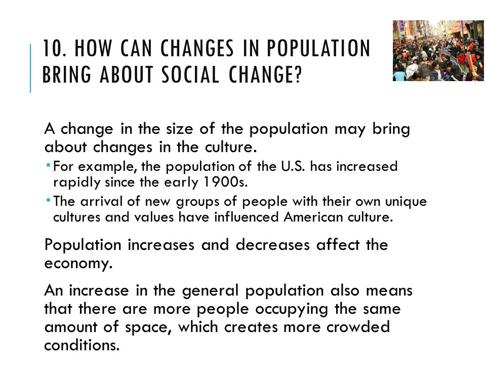 the impact of demographic trends in promoting social changes Faculty associate david segal oversees research into the impact of social  impacts on army manpower personnel  on social trends and social changes in america .