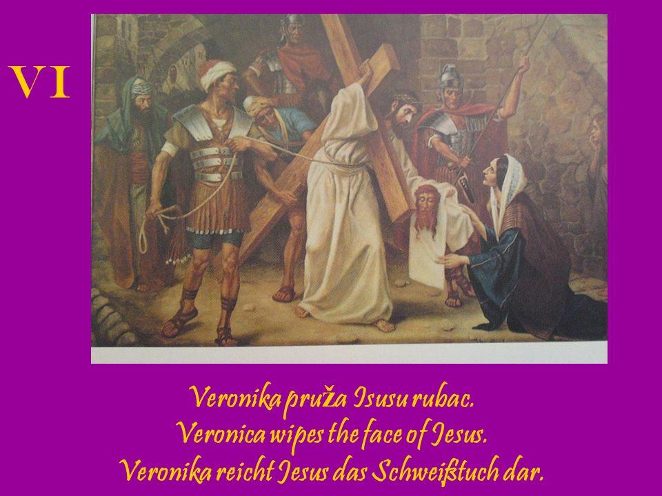 VI Veronika pruža Isusu rubac. Veronica wipes the face of Jesus.