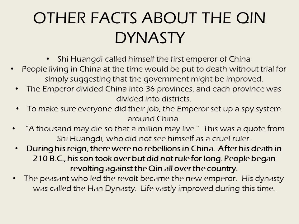 OTHER FACTS ABOUT THE QIN DYNASTY