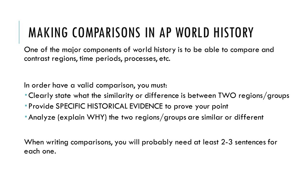 ap world history comparison Simply give us the specifications and parameters of what you need and your payable range of prices we will proceed to locate and fulfill your needs at an incredibly efficient time frame.