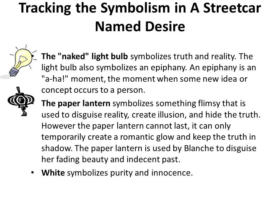 A streetcar named desire light essay