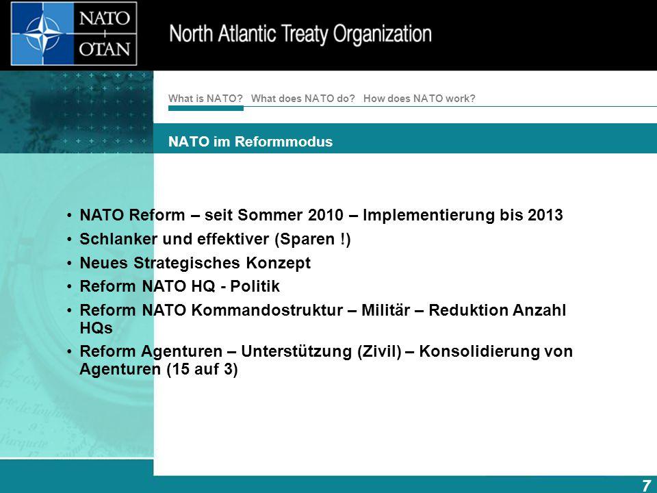 NATO Reform – seit Sommer 2010 – Implementierung bis 2013