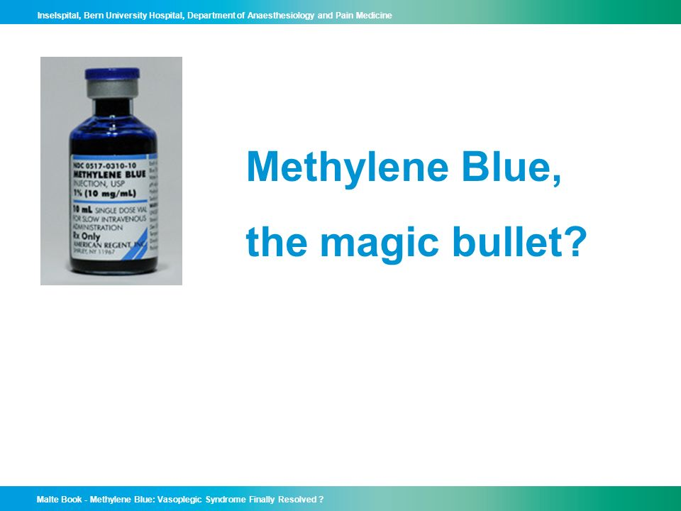 Methylene Blue, the magic bullet
