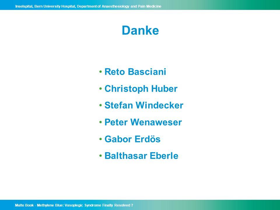 Danke Reto Basciani Christoph Huber Stefan Windecker Peter Wenaweser