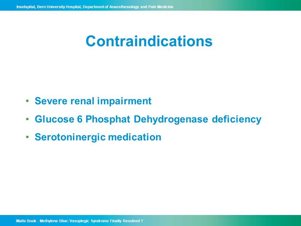 Contraindications Severe renal impairment