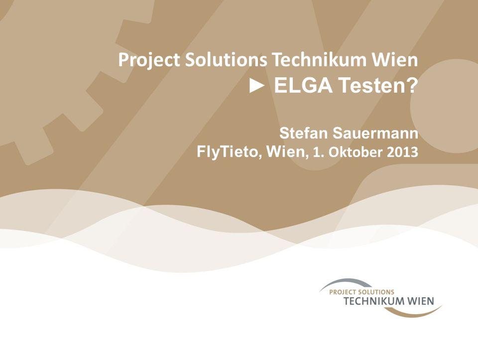 Project Solutions Technikum Wien ► ELGA Testen