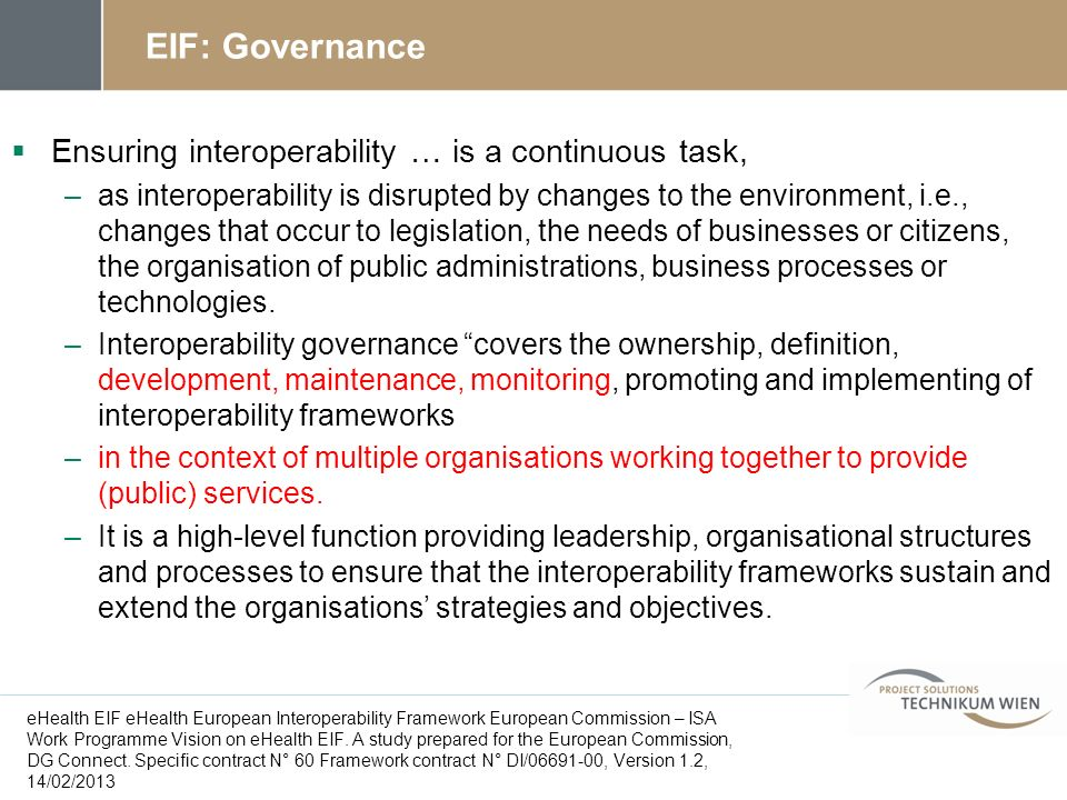 EIF: Governance Ensuring interoperability … is a continuous task,