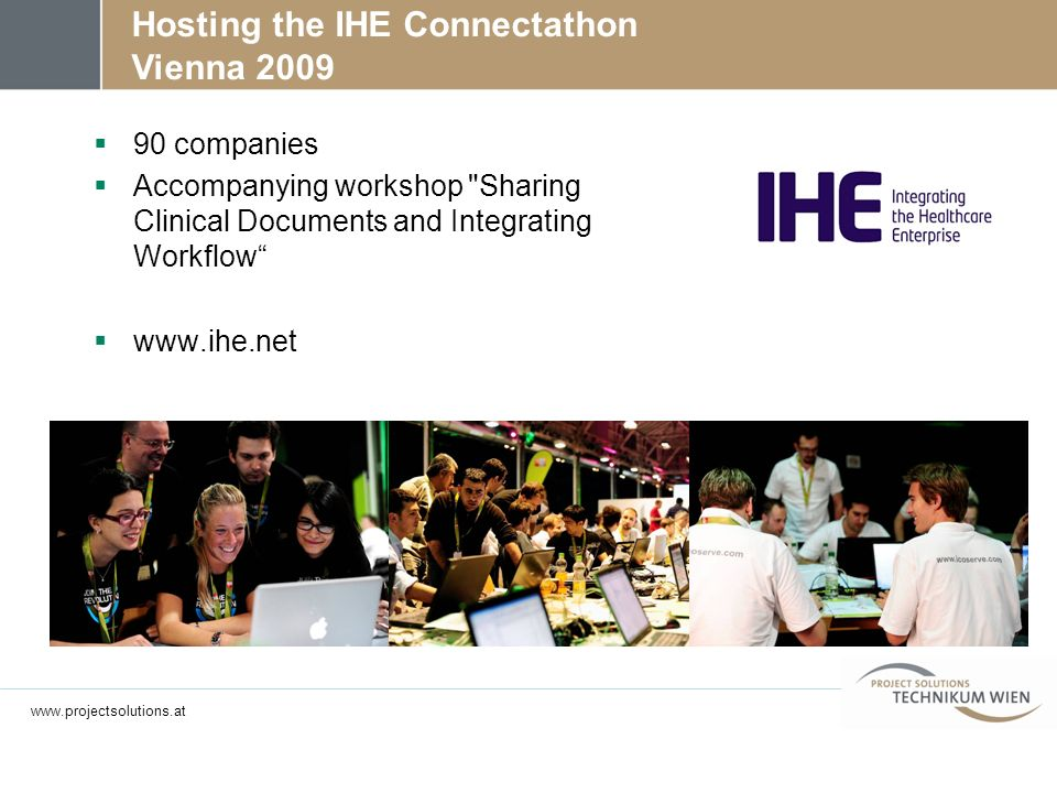 Hosting the IHE Connectathon Vienna 2009