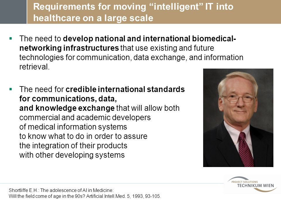 Requirements for moving intelligent IT into healthcare on a large scale