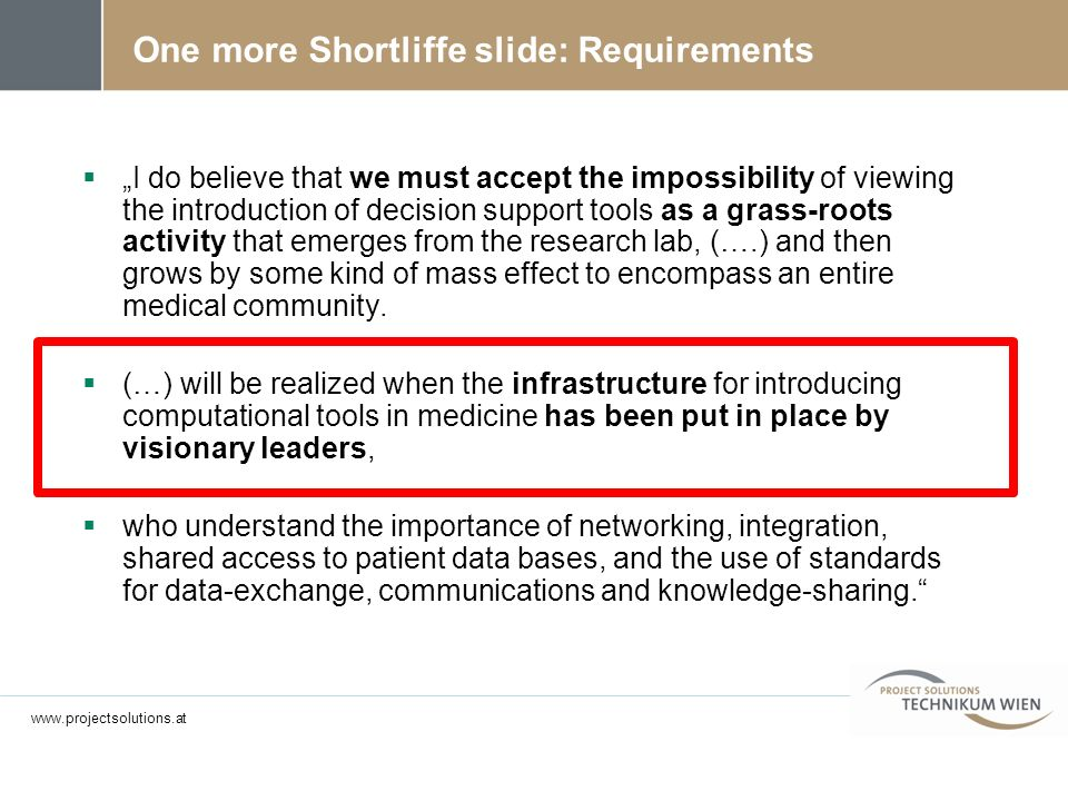 One more Shortliffe slide: Requirements