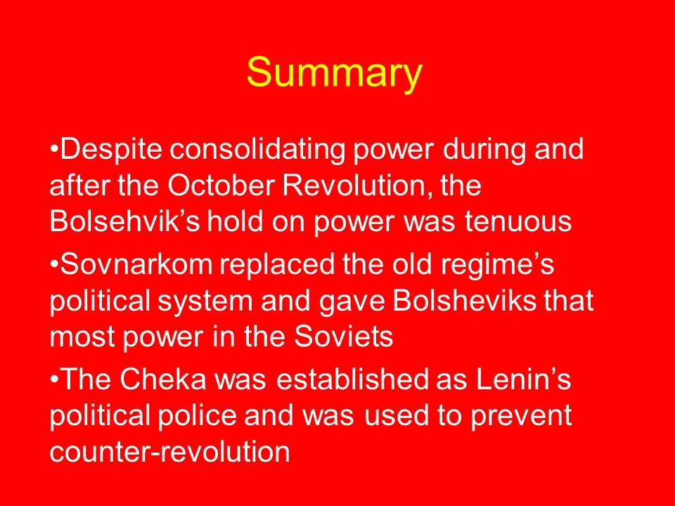 lenins consolidation of power Free essay: lenin was able to consolidate bolshevik rule in russia by combining popular policies and repression: to what extent do you agree with this.
