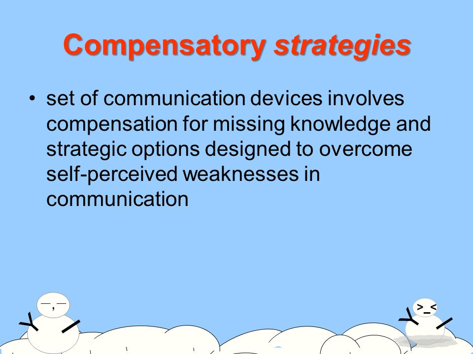 on the use of compensatory strategies A few cr programs focus primarily on a strategy-coaching approach, in which the therapist and a small group of patients discuss methods and strategies to improve cognition and to use cognitive-training exercises.