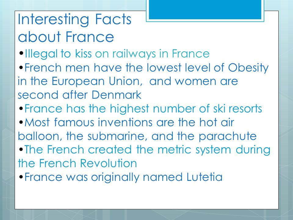France fun facts the best fact in 2018 for Fun facts about america