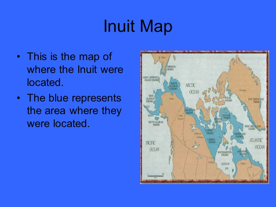 The Inuit. - ppt download