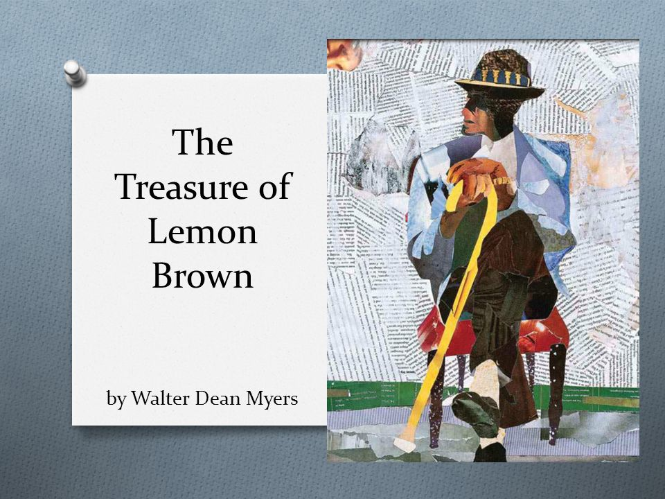 The Treasure Of Lemon Brown By Walter Dean Myers Ppt Video