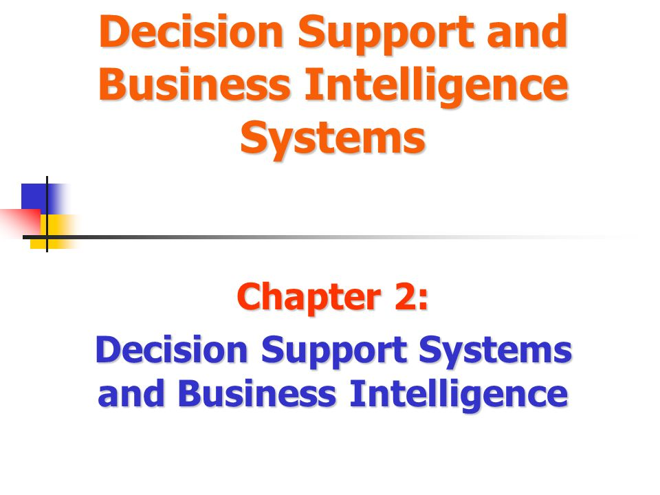 business systems analysis and decision support A decision support system (dss) is a computerized information system used to support decision-making in an organization or business.