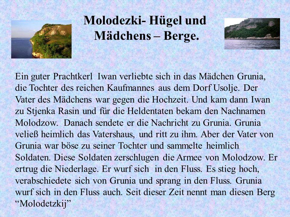 Molodezki- Hügel und Mädchens – Berge.