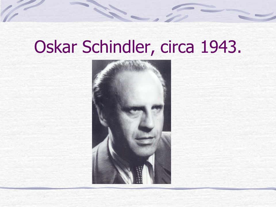 based on a book holocaust as horror by ppt video online  20 oskar schindler circa 1943