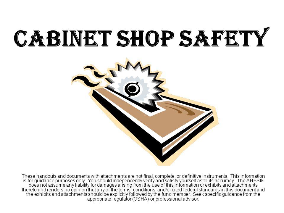 CABINET SHOP SAFETY