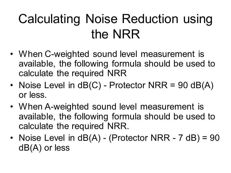 Calculating Noise Reduction using the NRR