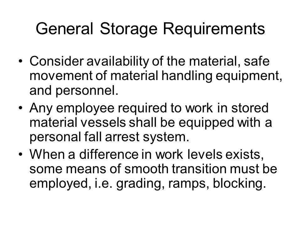 General Storage Requirements