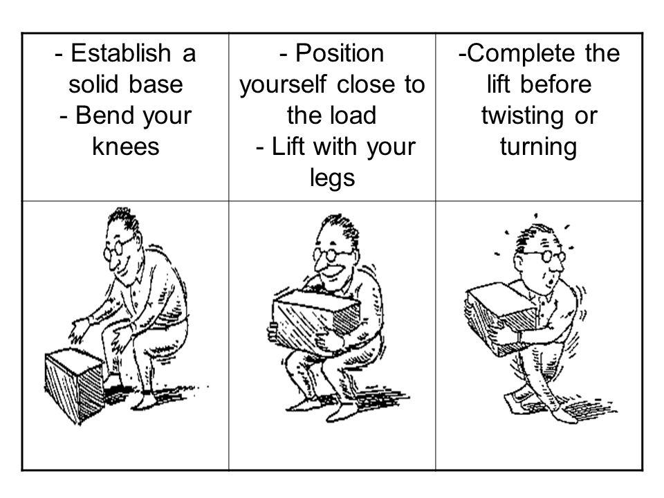 - Establish a solid base - Bend your knees