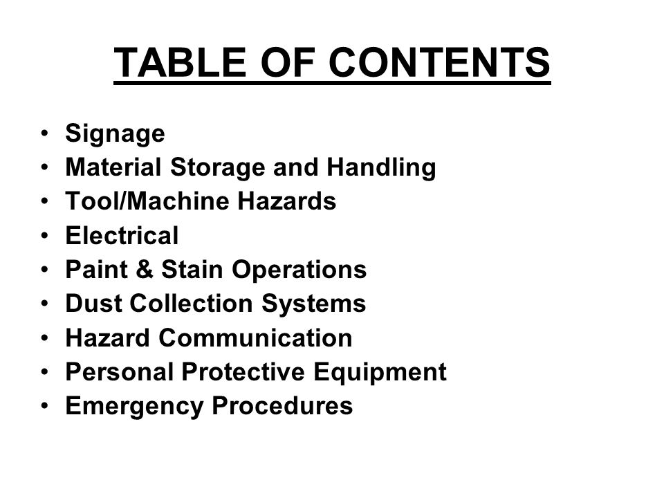 TABLE OF CONTENTS Signage Material Storage and Handling