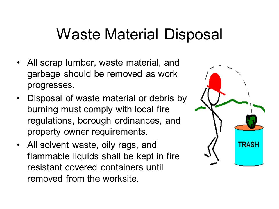 Waste Material Disposal