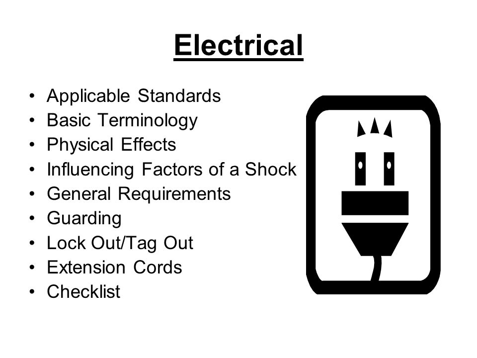 Electrical Applicable Standards Basic Terminology Physical Effects
