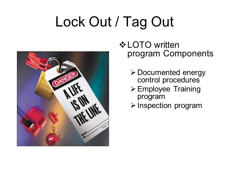 Lock Out / Tag Out LOTO written program Components