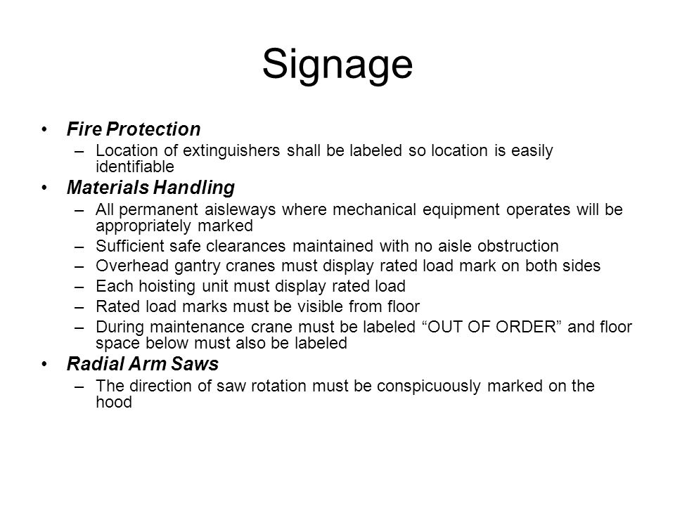 Signage Fire Protection Materials Handling Radial Arm Saws