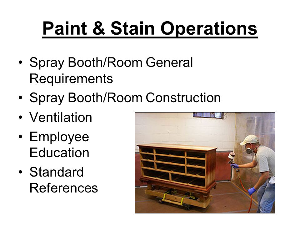 Paint & Stain Operations
