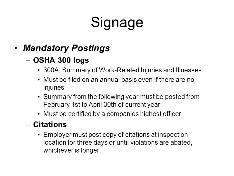Signage Mandatory Postings OSHA 300 logs Citations