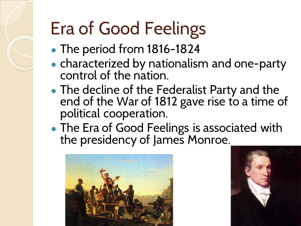an analysis of the era of good feelings Supreme court cases of the era of good feelings the marshall court 1801-1835  supreme court cases of the era of good feelings author: kaweckim created date:.