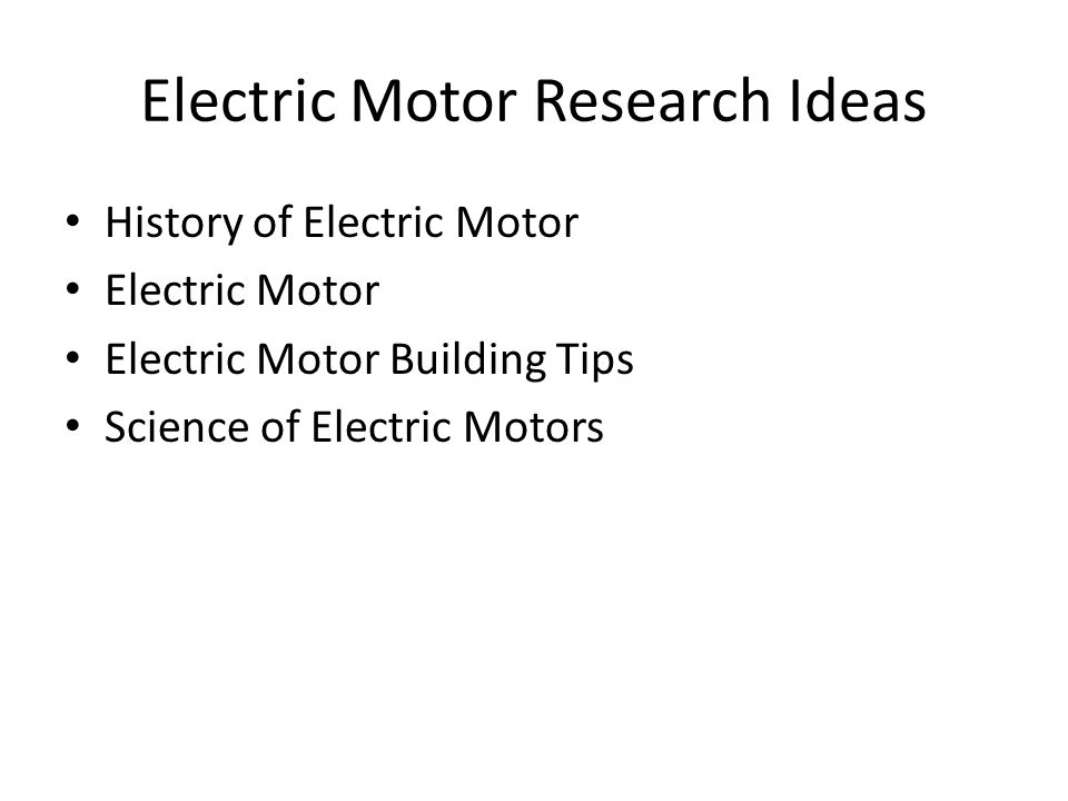 Engineering fair project ppt download for History of the electric motor