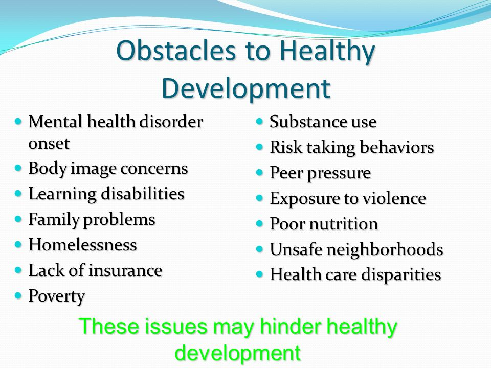 Obstacles to Healthy Development