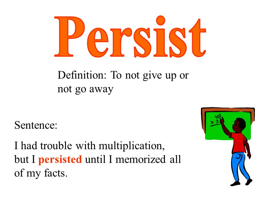how to use persist in a sentence